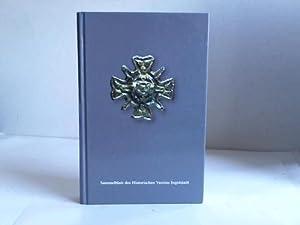 Sammelblatt des Historischen Vereins Ingolstadt. 114. Jahrgang 2005: Ingolstadt - Historischer ...
