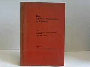 Das Steinbart-Gymnasium zu Duisburg. I. Teil,: Duisburg) - Steinbart-Gymnasium / Walther, Hans