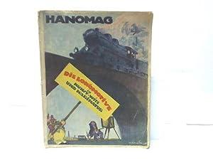 Die Lokomotive in Kunst, Witz und Karikatur: Hanomag (Hrsg.)