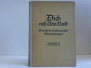 Dich ruft Dein Volk. Deutsches Lesebuch für Haupt- und Mittelschulen. Gedichte für die ...