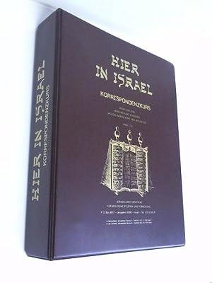 Hier in Israel. Korrespondenzkurs - Denn von Zion wird Weisung ausgehen und des Herrn Wort von ...