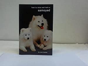 How to raise and train a Samoyed