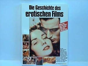 Die Geschichte des erotischen Films: Manthey, Dirk/Altendorf, Jörg (Hrsg.)
