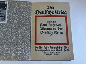 Der Deutsche Kieg. Politische Flugschriften. Hefte 1 bis 10 in einem Band: J�ckh, Ernst (Hrsg.)