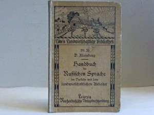 Handbuch der Russischen Sprache im Verkehr mit dem landwirtschaftlichen Arbeiter: Kleinberg, D.