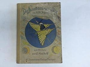 Das Schmetterlingswunder. Ein Märchen vom Werden der Falter von lichten und dunklen Geistern: ...