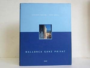 Mallorca ganz privat: Seeling, Charlotte /