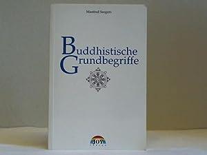 Buddhistische Grundbegriffe: Seegers, Manfred
