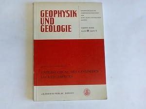 Geophysik und Geologie- Geophysikalische Veröffentlichungen der Karl-Marx-Universität ...