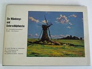 Die Mündungs- und Unterschöpfwerke im I. Entwässerungsverband Emden - Sitz Pewsum: I...