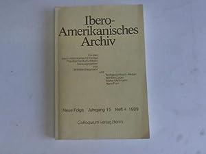 Neue Folge. Jahrgang 15, Heft 4: Ibero-Amerikanisches Archiv