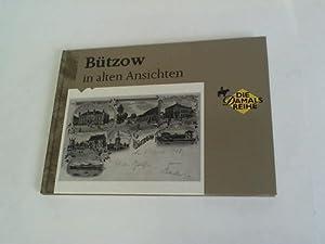 Bützow in alten Ansichten: Schmidtbauer, Wolfgang