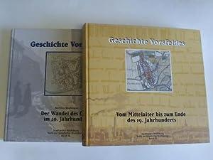 Geschichte Vorsfelde: Vom Mittelalter bis zum Ende des 19. Jahrhunderts / Der Wandel des Ortes...