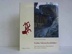 Frühe Menschenbilder. Die prähistorischen Felsmalereien des Latmos-Gebirges (Westtü...