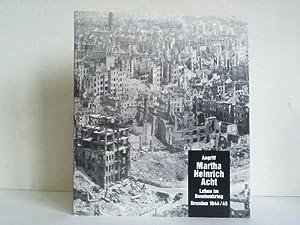 Angriff 'Martha Heinrich Acht' - Leben im Bombenkrieg, Dresden 1944/45: Neutzner, ...