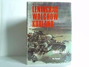 Leningrad, Wolchow, Kurland. Bildbericht der Heeresgruppe Nord 1941 - 1945: Haupt, Werner