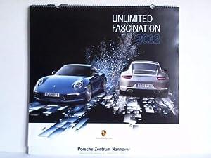 Unlimited Fascination - Porsche 2012: Porsche-Kalender)