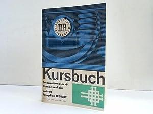 Kursbuch der Deutschen Reichsbahn. Internationaler und Binnenverkehr 1988/89: Ministerium f�r ...