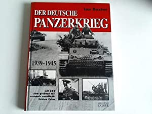 Der deutsche Panzerkrieg. 1939 - 1945: Baxter, Ian