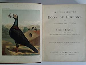 The illustrated book of Pigeons. With Standards for Judging