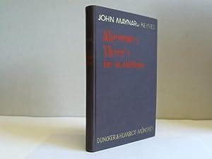Allgemeine Theorie der Beschäftigung: Keynes, John Maynard