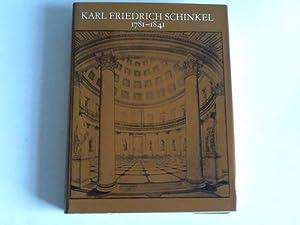 Karl Friedrich Schinkel. 1781-1841: Staatliche Museen zu