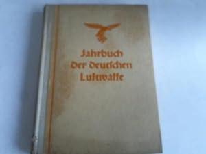 Jahrbuch der deutschen Luftwaffe 1942. Mit Geleitwort: Eichelbaum (Hrsg.)