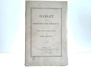 Hamlet. Der Konstabel der Vorsehung. Eine Shakespeare-Studie: Dietrich, Karl
