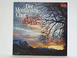 Jenseits des Tales: Montanara-Chor, Der