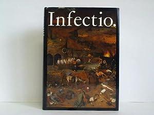 Infectio. Ansteckende Krankheiten in der Geschichte der: Schreiber, W. /
