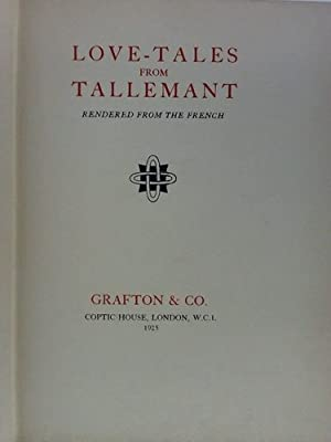 Love-Tales from Tallemant, Rendered from the French
