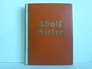 Adolf Hitler - Bilder aus dem Leben: Cigaretten-Bilderdienst, Altona-Bahrenfeld (Hrsg.)