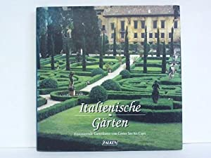 Italienische Gärten. Faszinierende Gartenkunst vom Comer See: Listri, Massimo /