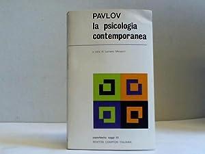 La psicologia contemporanea. Analisi critica: Pavlov, Ivan Petrovic