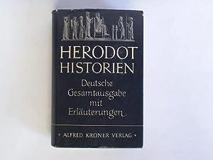 Herodot Historien. Deutsche Gesamtausgabe mit Erläuterungen: Haussig, H. W.