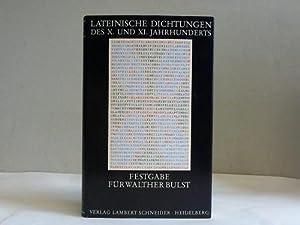 Lateinische Dichtungen des X. und XI. Jahrhunderts.: Berschin, Walter /