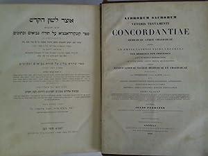 Librorum Sacrorum Veteris Testamenti Concordantiae Hebraicae atque: Fuerst, Julius (Julio