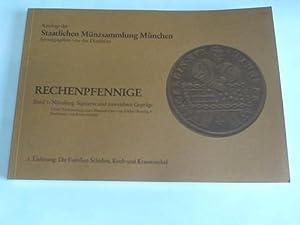 Rechenpfennige. Band 1: Nürnberg. Signierte und zuweisbare: Staatliche Münzsammlung München