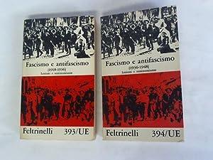 Fascismo e antifascismo (1918-1936). Lezioni e testimonianze/: Feltrinelli, Giangiacomo (Hrsg.)