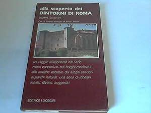 Alla scoperta dei dintorni di roma. Con: Zeppegno, Luciano