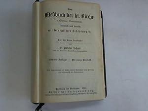 Das Meßbuch der hl. Kirche (Missale Romanum).: Schott, Anselm