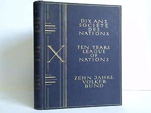Dix ans société des nations = Ten: Österreichische Völkerbundliga, Wien