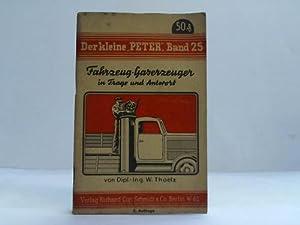 Fahrzeug-Gaserzeuger in Frage und Antwort: Thoelz, W.