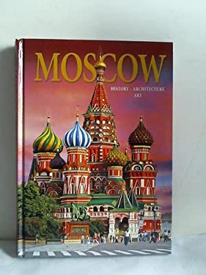 Moscow. History, Architecture art