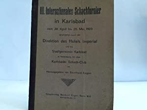 III. Internationales Schachtunier in Karlsbad vom 28.: Kagan, Bernhard (Hrsg.)