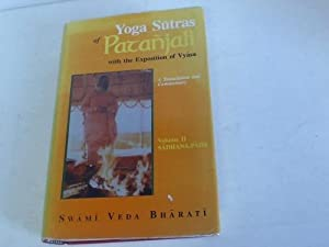 Yoga Sutras of Patanjali with the Exposition: Bharati, Swami Veda
