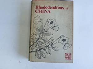 Rhododendrons of China. Species Descriptions and Key: American Rhododendron Society/Rhododendron
