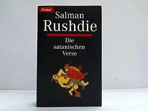 Die satanischen Verse. Roman: Rushdie, Salman