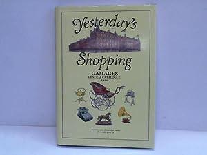 Yesterday s Shopping. Gamages general Catalogue 1914.: Kaufhaus Katalog)