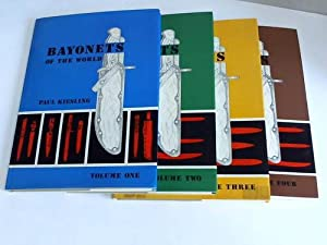 Bayonets of the world. 4 Bände: Kiesling, Paul